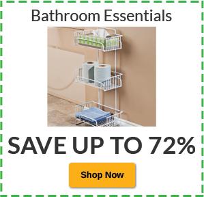 Save Up to 72% Bathroom Essentials