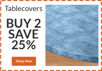 Buy 2, SAVE 25% Tablecovers