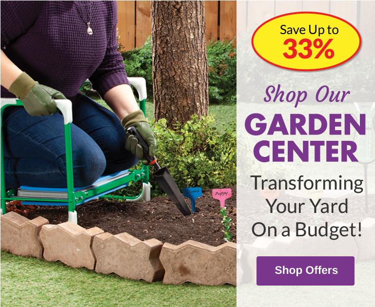 Garden Center - SAVE Up to 33%