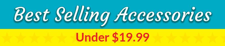 Best Selling Accessories Under $19.99 Header