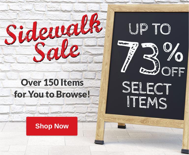 Sidewalk Sale - Up to 73% OFF
