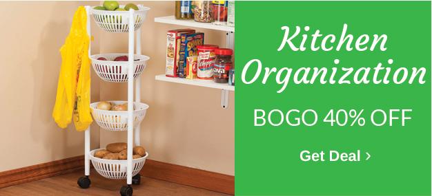 BOGO 40% OFF Kitchen Organization