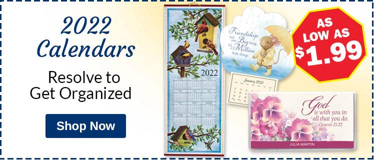 2022 Calendars - As low As $1.99