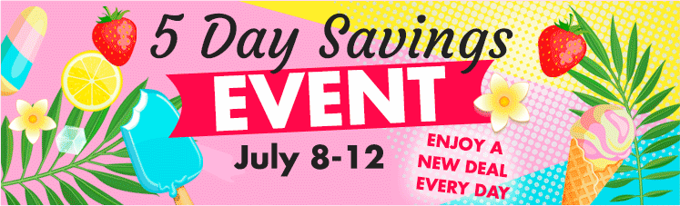 5 Day Savings Event