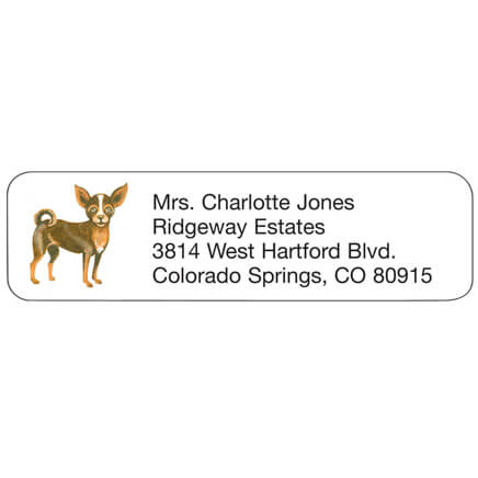 Chihuahua Personalized Address Labels Chihuahua address labels are delightfully designed. Address labels are self-stick and white. Labels are personalizedonalized in black. Specify up to 4 lines, 26 letters and spaces per line. Set of 200; 2 1/4  x 5/8  each.