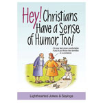 Books & Videos - Hey! Christians Have a Sense of Humor Too!