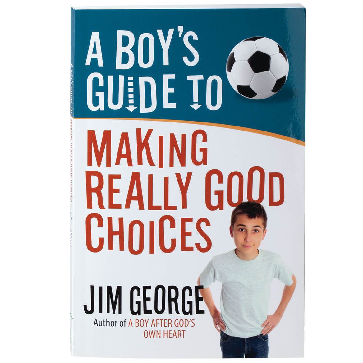 A Boy's Guide to Making Really Good Choices-370428